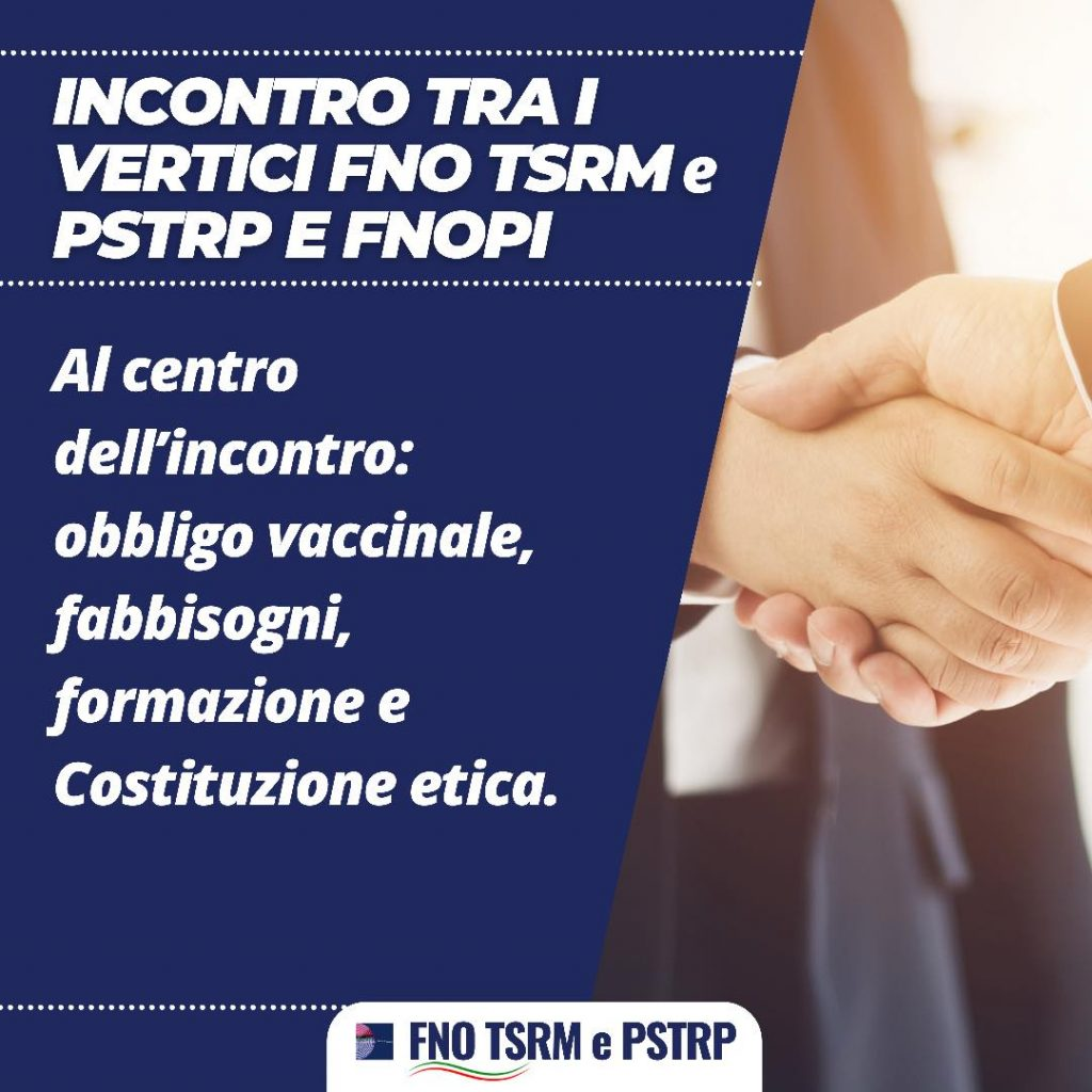 INCONTRO AI VERTICI FNO TSRM E PSTRP E FNOPI